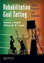 Rehabilitation Goal Setting (Rehabilitation Science in Practice Series)
