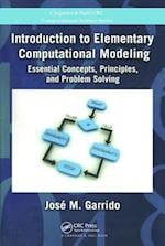 Introduction to Elementary Computational Modeling (Chapman & Hall/Crc Computational Science)