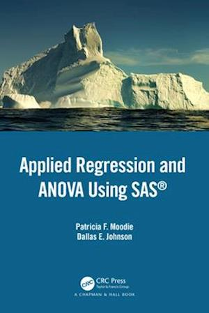 Applied Regression and ANOVA Using SAS