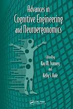 Advances in Cognitive Engineering and Neuroergonomics (Advances in Human Factors and Ergonomics Series, nr. 16)
