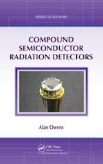 Compound Semiconductor Radiation Detectors (Series in Sensors, nr. 6)