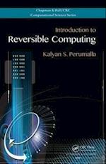 Introduction to Reversible Computing (Chapman & Hall/Crc Computational Science, nr. 19)