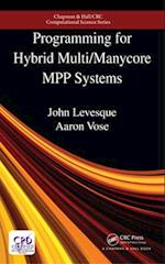 Programming for Hybrid Multi/Manycore MPP Systems (Chapman & Hall/Crc Computational Science)