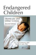 Endangered Children (Pacific Institute Series on Forensic Psychology)
