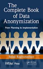 Complete Book of Data Anonymization (Infosys Press)