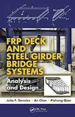 FRP Deck and Steel Girder Bridge Systems (Composite Materials: Design and Analysis)