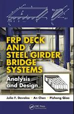 FRP Deck and Steel Girder Bridge Systems (Composite Materials)