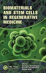 Biomaterials and Stem Cells in Regenerative Medicine (Basees/ Routledge Series on Russian and East European Studies)