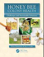 Honey Bee Colony Health (Contemporary Topics in Entomology, nr. 7)