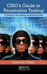 CISO's Guide to Penetration Testing