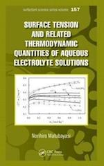 Surface  Tension and Related Thermodynamic Quantities of Aqueous Electrolyte Solutions (Surfactant Science)