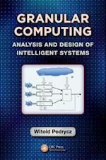 Granular Computing (Industrial Electronics, nr. 13)