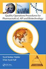 Quality Operations Procedures for Pharmaceutical, API and Biotechnology af Erfan Syed Asif, Syed Imtiaz Haider