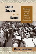 Sonic Spaces of the Karoo (African Soundscapes)