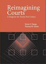 Reimagining Courts af Victor E. Flango, Thomas M. Clarke
