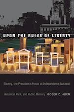 Upon the Ruins of Liberty