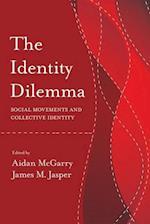 The Identity Dilemma (Politics, History, and Social Change)