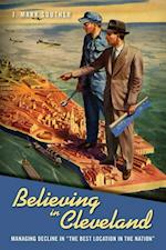 Believing in Cleveland (Urban Life, Landscape and Policy)