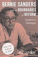 Bernie Sanders and the Boundaries of Reform (Conflicts in Urban Regional)