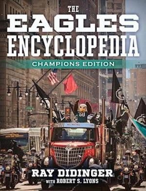 The Eagles Encyclopedia: Champions Edition