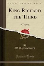 King Richard the Third