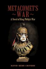 Metacomet's War: A Novel of King Philip's War