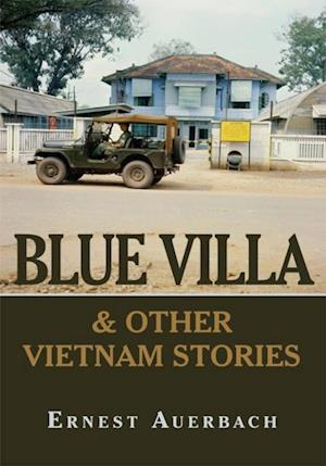 Blue Villa & Other Vietnam Stories