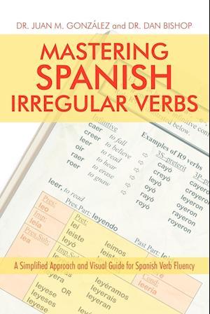 Mastering Spanish Irregular Verbs