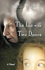 THE INN WITH TWO DOORS af Kristaq Turtulli