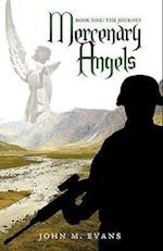 Mercenary Angels: Book One: The Journey