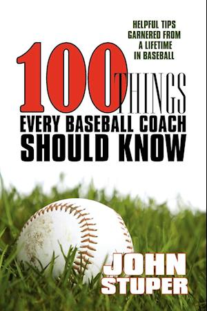 100 Things Every Baseball Coach Should Know