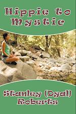 Hippie to Mystic
