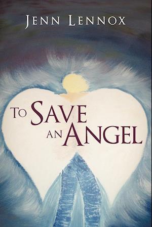To Save an Angel