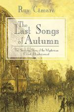 The Last Songs of Autumn: The Shadowy Story of the Mysterious Count of Lautramont af Cmara Ruy Cmara