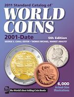 2011 Standard Catalog of World Coins 2001-Date (Standard Catalog)
