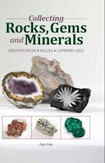 Collecting Rocks, Gems & Minerals (Warman's Field Guide)