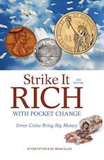 Strike It Rich with Pocket Change