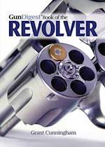 GunDigest Book of the Revolver (Gun Digest Books)