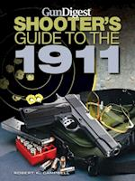 Gun Digest Shooters Guide to the 1911 af Robert K Campbell