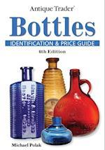 Antique Trader Bottles Identification and Price Guide (Antique Trader)
