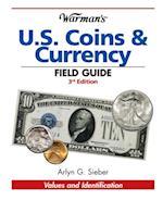Warman's U.S. Coins & Currency Field Guide (Warman's Field Guide)
