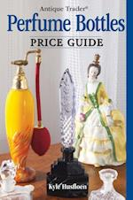 Antique Trader Perfume Bottles Price Guide (Antique Trader)