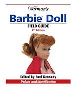Warman's Barbie Doll Field Guide (Warman's Field Guide)