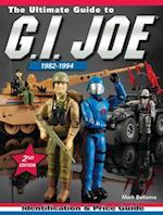 Ultimate Guide To G.I. Joe 1982-1994