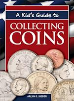 Kid's Guide to Collecting Coins