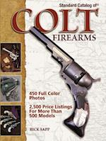 Standard Catalog of Colt Firearms af Rick Sapp