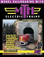 Model Railroading with M.T.H. Electric Trains