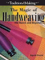 Magic of Hand Weaving