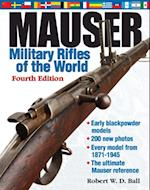 Mauser Military Rifles of the World, 4th Edition af Robert Ball