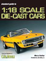 Standard Guide To 1:18 Die-Cast Cars